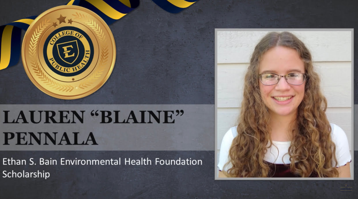 "ETSU Undergraduate Lauren ""Blaine"" Pennala Awarded Ethan S. Bain Environmental Health Scholarship"